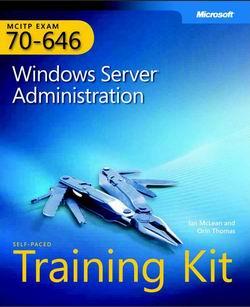 معرفی آزمون بین المللی (۶۴۶-۷۰) Windows Server 2008 Server Administrator
