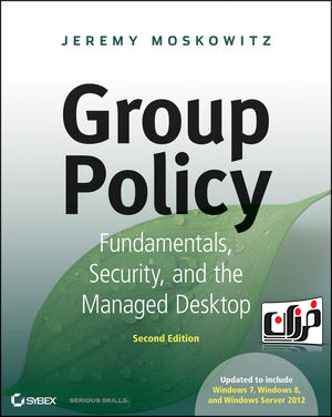 دانلود کتاب GROUP POLICY: FUNDAMENTALS, SECURITY, AND THE MANAGED DESKTOP, 3RD EDITION