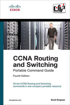 دانلود کتاب CCNA Routing and Switching Portable Command Guide (ICND1 100-105, ICND2 200-105, and CCNA 200-125)