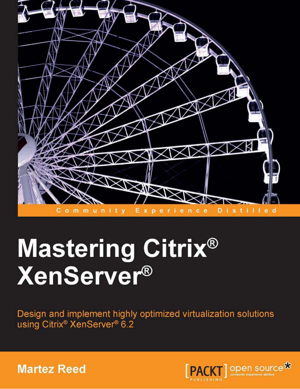 PDF رایگان کتاب Mastering Citrix XenServer | دانلود کتاب Mastering Citrix XenServer | پی دی اف کتاب Mastering Citrix XenServer