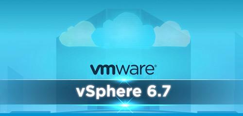 ارتقا vsphere 6.5 به vsphere 6.7 همراه با سناریوهای عملی