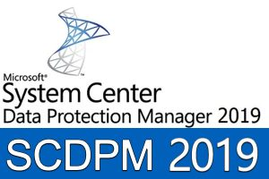 (System Center Data Protection Manager 2019 (SCDPM